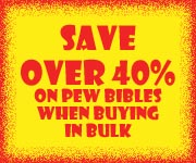 Save 40% on Pew Bibles