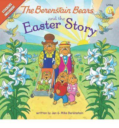 BERENSTAIN BEARS & THE EASTER STORY