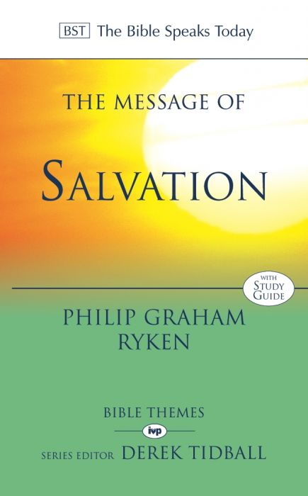 THE MESSAGE OF SALVATION :: Commentaries :: Biblical ...