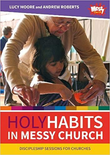 HOLY HABITS IN MESSY CHURCH