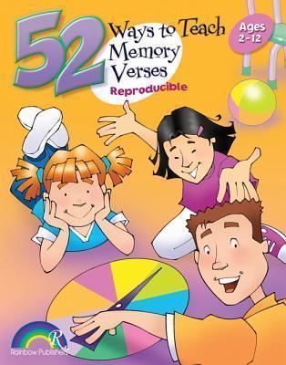 52 WAYS TO TEACH MEMORY VERSES