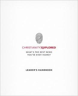 CHRISTIANITY EXPLORED LEADER'S HANDBOOK