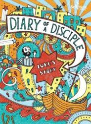 DIARY OF A DISCIPLE LUKES STORY