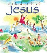 A CHILDS LIFE OF JESUS HB