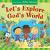 LET'S EXPLORE GODS WORLD