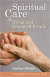 SPIRITUAL CARE OF DYING & BEREAVED PEOPLE