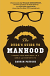 DUDES GUIDE TO MANHOOD