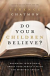 DO YOUR CHILDREN BELIEVE