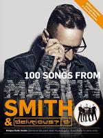 100 SONGS FROM MARTIN SMITH & DELIRIOUS