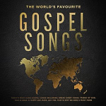 THE WORLDS FAVOURITE GOSPEL SONGS CD
