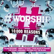 #WORSHIP 10000 REASONS CD