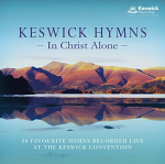 KESWICK HYMNS IN CHRIST ALONE CD