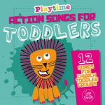 ACTION SONGS FOR TODDLERS CD