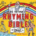 BOB HARTMANS RHYMING BIBLE SONGS CD