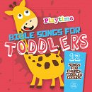 BIBLE SONGS FOR TODDLERS
