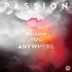 PASSION FOLLOW YOU ANYWHERE CD