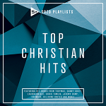 TOP CHRISTIAN HITS CD