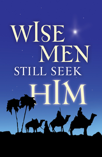 WISE MEN STILL SEEK HIM TRACT PACK OF 25