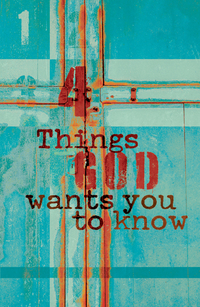 4 THINGS GOD WANTS YOU TO KNOW KJV TRACT PACK OF 25