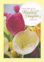 DAUGHTER AND FAMILY EASTER GREETINGS CARD
