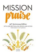 MISSION PRAISE WORDS 30TH ANNIVERSARY EDITION
