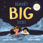 HEAVEN'S BIG SECRET