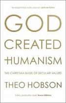 GOD CREATED HUMANISM HB