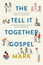 THE TELL IT TOGETHER GOSPEL MARK