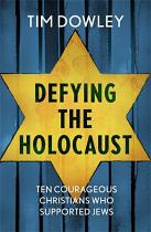 DEFYING THE HOLOCAUST