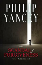 THE SCANDAL OF FORGIVENESS