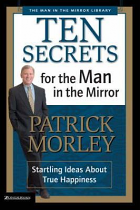 10 SECRETS FOR THE MAN IN THE MIRROR
