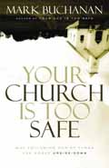 YOUR CHURCH IS TOO SAFE HB