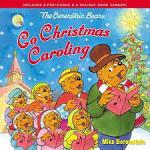 BERENSTAIN BEARS GO CHRISTMAS CAROLING