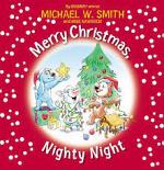 MERRY CHRISTMAS NIGHTY NIGHT
