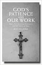 GODS PATIENCE AND OUR WORK