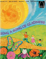SING A SONG OF GLADNESS ARCH