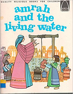 AMRAH AND THE LIVING WATER
