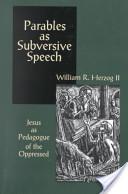 PARABLES AS SUBVERSIVE SPEECH