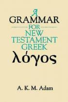 A GRAMMAR FOR NEW TESTAMENT GREEK