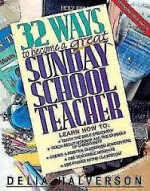 32 WAYS TO BE A GREAT SUNDAY SCHOOL TEACHER