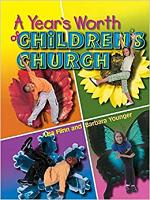 A YEAR'S WORTH OF CHILDREN'S CHURCH