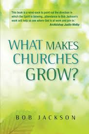 WHAT MAKES CHURCHES GROW