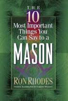 10 MOST IMPORTANT THINGS YOU SAY MASON