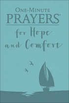 ONE MINUTE PRAYER FOR HOPE AND COMFORT