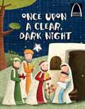 ONCE UPON A CLEAR DARK NIGHT ARCH BOOK