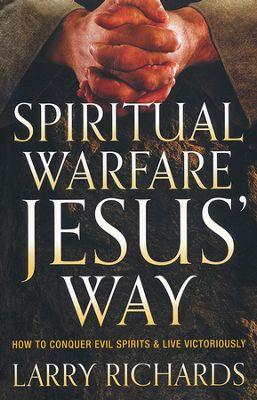 SPIRITUAL WARFARE JESUS WAY