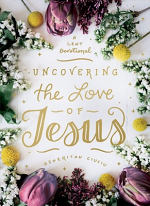 UNCOVERING THE LOVE OF JESUS HB