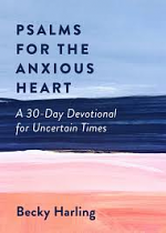 PSALMS FOR THE ANXIOUS HEART