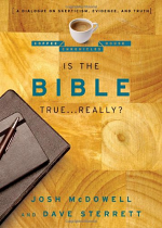 IS THE BIBLE TRUE REALLY