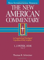 NEW AMERICAN COMMENTARY 1 & 2 PETER JUDE